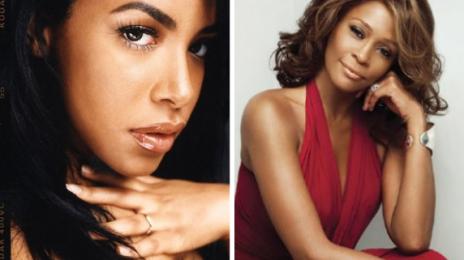 Finally:  Whitney Houston & Aaliyah Biopics Headed To TV