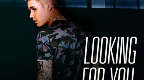New Song: Justin Bieber - 'Looking For You (Ft Migos)'
