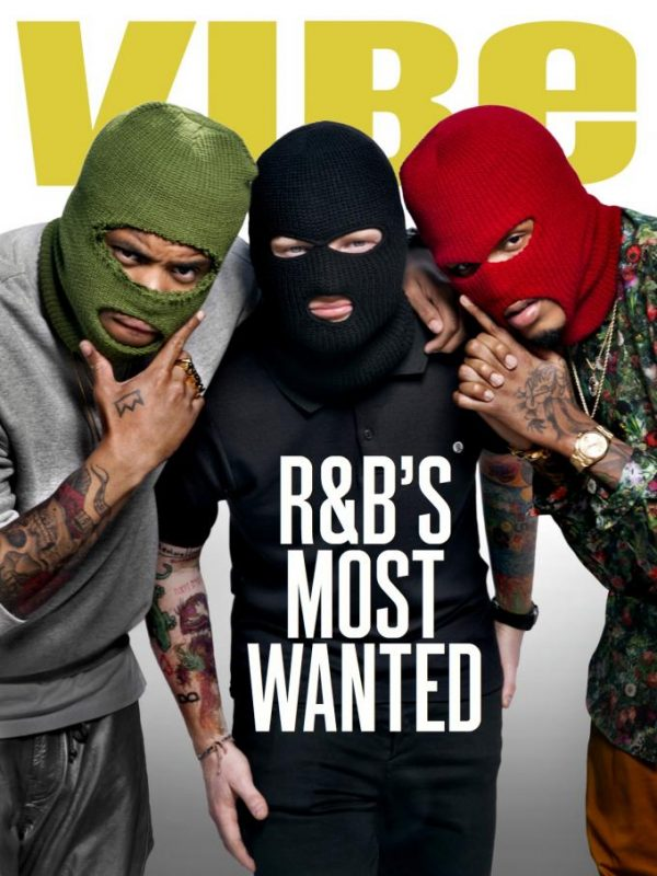 VIBE-MOST-WANTED-MACK-WILDS-AUGUST-ALSINA-ED-SHEERAN-THAT-GRAPE-JUICEjpg