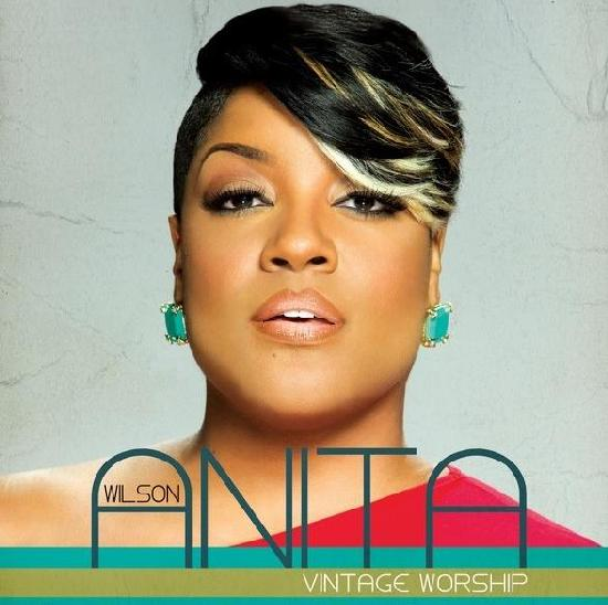 anita wilson album cover The Overflow (Gospel News Round Up):  Anita Wilson, Ricky Dillard, Smokie Norful, Kevin Levar, & More