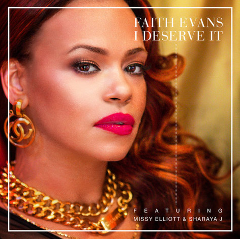 faith evans that grape juice 901 New Song: Faith Evans   I Deserve It (Ft Missy Elliott & Sharaya J)