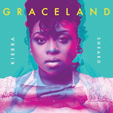 kierra sheard-graceland album cover-thatgrapejuice