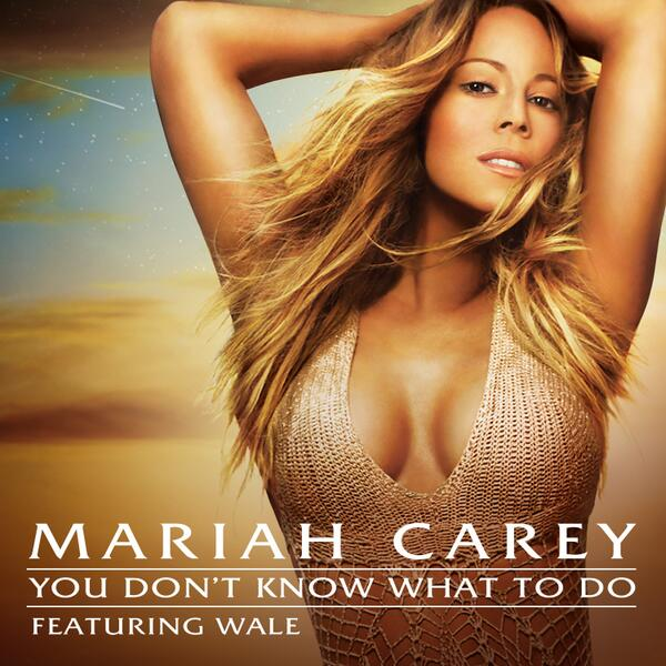mariah carey you dont know cover Catfishing? Mariah Carey Debuts Odd Single Cover For You Dont Know What To Do