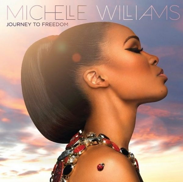 michelle williams journey to freedom thatgrapejuice 600x598 Michelle Williams Unwraps Journey To Freedom Album Cover