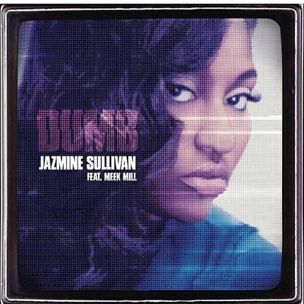 Jazmine Sullivan Dumb thatgrapejuice New Video: Jazmine Sullivan   Dumb (Ft Meek Mill)