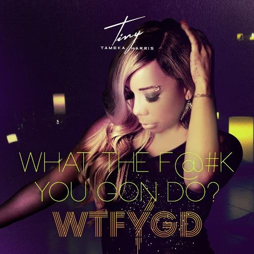 New Video: Tiny   What You Gon Do