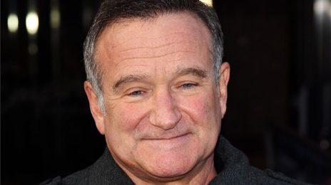 Report:  Academy Award Winner Robin Williams Dead At 63