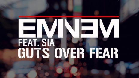 New Song: Eminem - 'Guts Over Fear (ft. Sia)'
