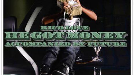 New Video:  Rico Love ft. Future - 'He Got Money'