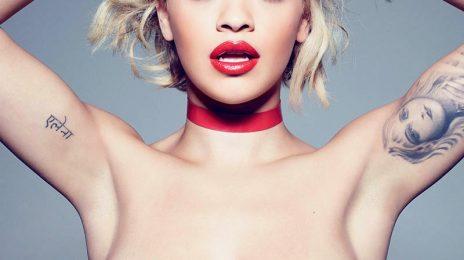 Rita Ora Bumps New Album To January 2015 / Calvin Harris Drama To Blame?