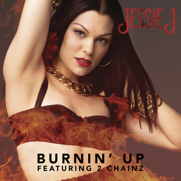 jessie j burnin up thatgrapejuice 600x600 New Song: Jessie J   Burnin Up (ft. 2 Chainz)