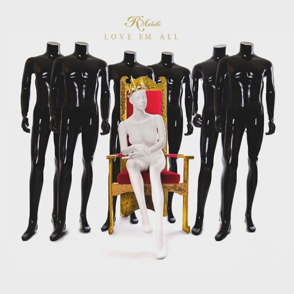 k michelle love em all 1 thatgrapejuice 600x600 New Song: K. Michelle   Love Em All