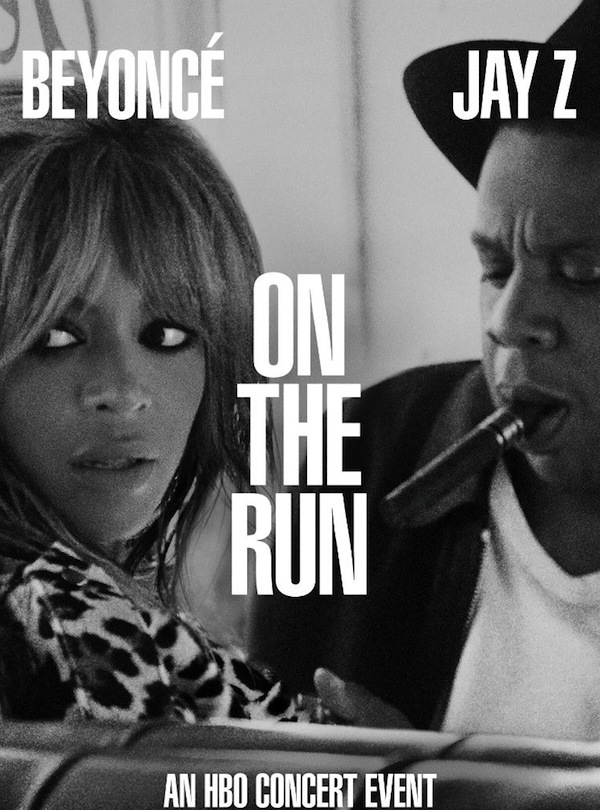 on the run tour beyonce jay z poster hbo HBO To Repeat Beyonce & Jay Zs On The Run Tour For 24 Hours Straight