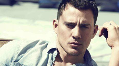 New Video:  Channing Tatum - 'D*ck Graze'