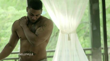 Sneak Peek: Nelly's New BET Reality Show 'Nellyville'