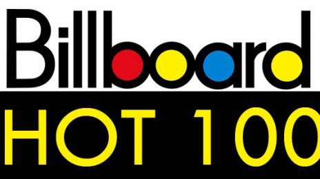 Billboard Revise Hot 100 Methodology / Find Out How It'll Affect Songs Moving Forward