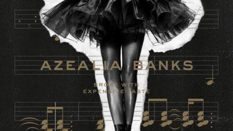 Surprise! Azealia Banks To Release 'Broke With Expensive Taste' Album Tomorrow / Reveals Tracklist, Cover & Stream