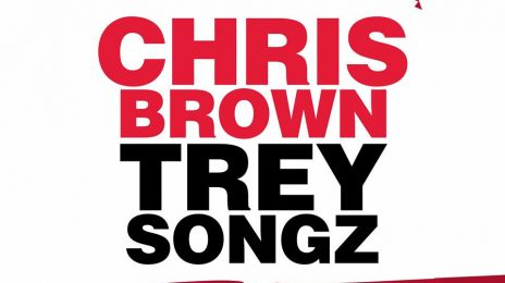 Chris Brown & Trey Songz Unveil Joint 'Between the Sheets' Tour Dates