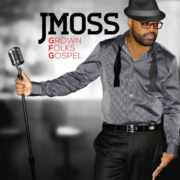 jmoss grown folk gospel thatgrapejuice 600x600 That Grape Juice Interviews Gospel Hitmaker J. Moss