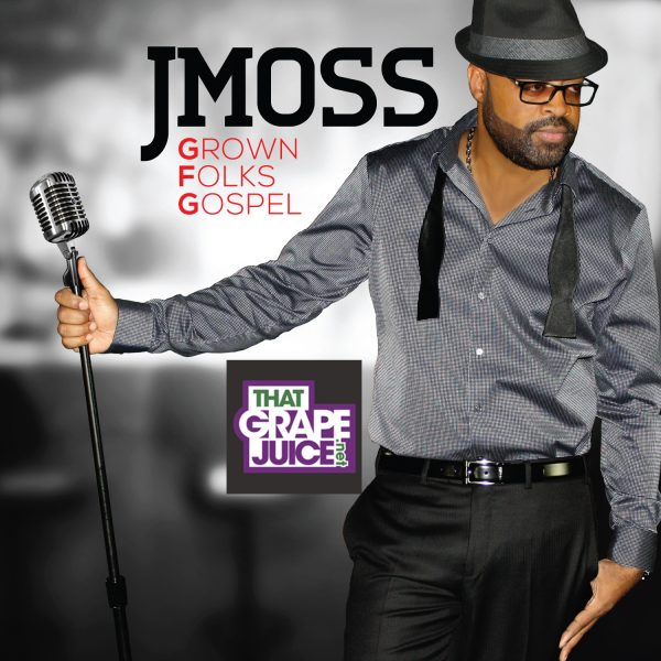 thtagrapejuice jmoss album cover 600x600 That Grape Juice Interviews Gospel Hitmaker J. Moss