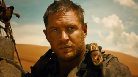 Trailer: 'Mad Max: Fury Road (Starring Tom Hardy & Charlize Theron)'
