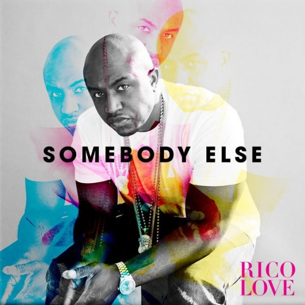 rico-love-somebody-else-thatgrapejuice