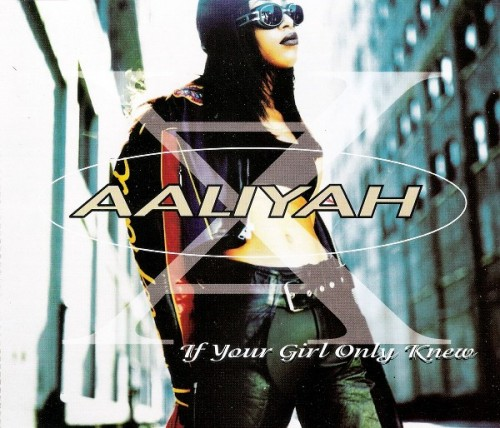 aaliyah-if-your-girl-only-knew