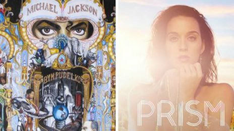 Weigh In:  Billboard Compares Katy Perry's 'Prism' Era To Michael Jackson's 'Dangerous'