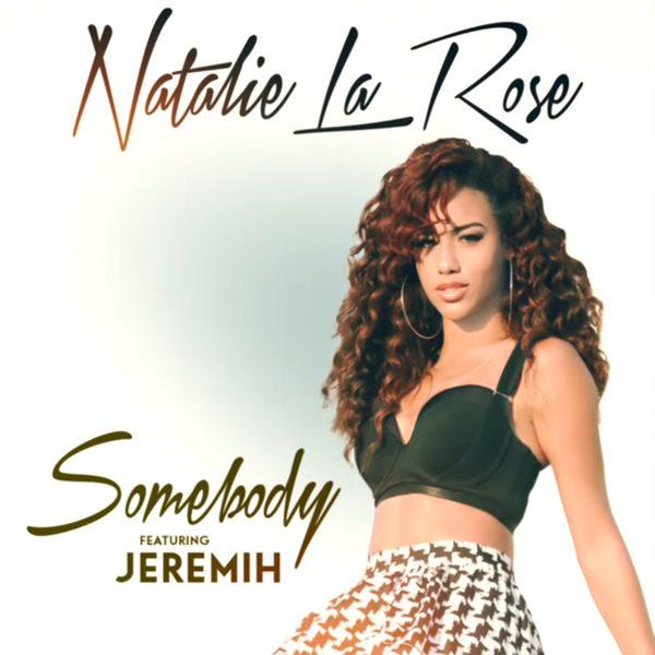 natalie-la-rose-somebody-thatgrapejuice