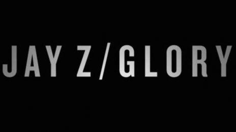 New Video: Jay Z - 'Glory'