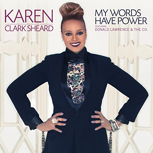 karen clark - my words have - thatgrapejuice