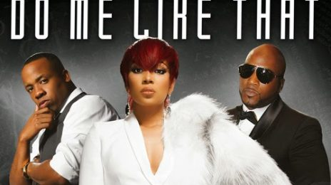 New Song: Monica, Jeezy, & Yo Gotti - 'Do Me Like That'