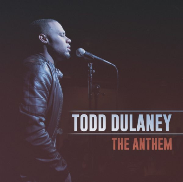 The Anthem todd dulaney thatgrapejuice