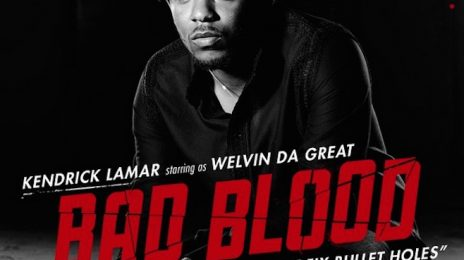 Kendrick Lamar To Star In Taylor Swift's 'Bad Blood' Visual