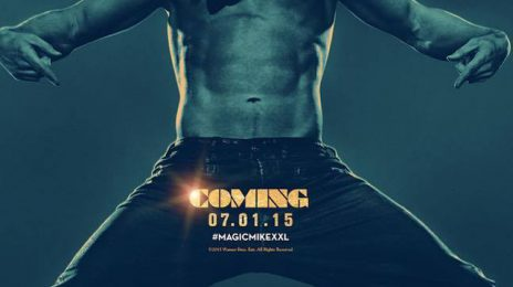 Competition: Win the 'Magic Mike XXL' Ultimate Prize Pack (Includes Ticket Voucher, T-Shirt, & More)!
