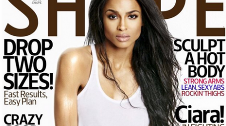 Hot Shots:  Ciara Shines For 'Shape' Magazine