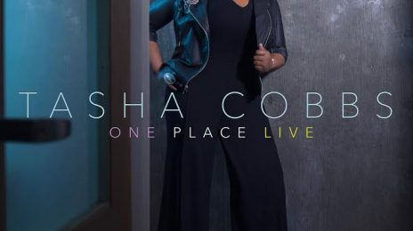 Tasha Cobbs Soars With 'One Place Live'