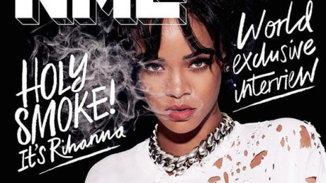 Rihanna Covers NME Magazine / Explains Why She Won't Join Taylor Swift On-Stage
