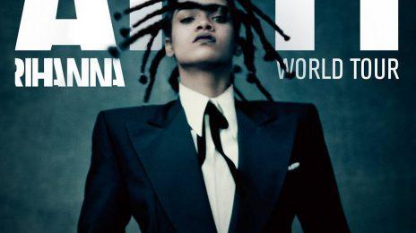Rihanna Reveals 'ANTI World Tour' Dates