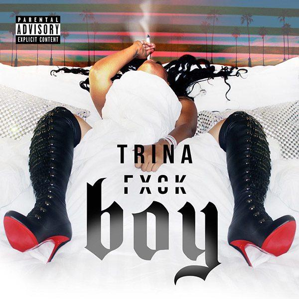 trina-fuck-boy-thatgrapejuice