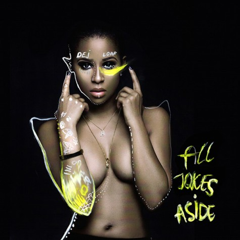 dej-loaf-all-jokes-aside-475x475-thatgrapejuice