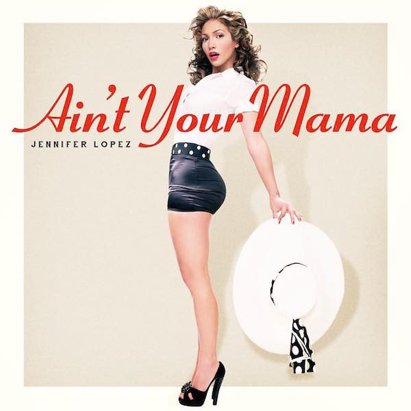 jlo-aint-your-mama-cover-thatgrapejuice