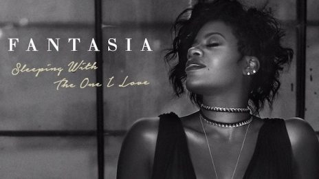 New Song: Fantasia - 'Sleeping With The One I Love'