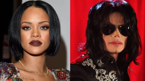 Chart Check [Hot 100]:  Rihanna Ties Michael Jackson's Hot 100 Record