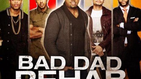 Robert Ri'Chard To Star In 'Bad Dad Rehab'