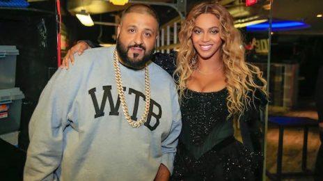 "DJ Khaled: ""Beyonce Is The Biggest Artist Walking The Planet"""