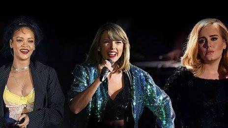Taylor Swift, Rihanna, & Adele Lead Women on Forbes 'Highest Paid Celebs' List