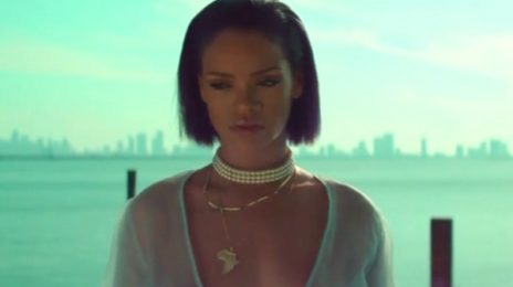 Rihanna's 'Needed Me' Certified 2x Platinum...Despite Pure Sales Of 600k