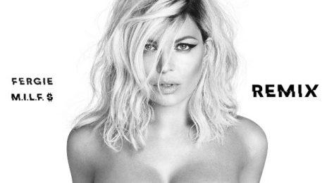 Stream:  Fergie 'M.I.L.F. $' Remix EP