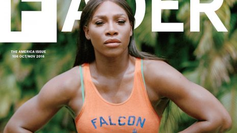 Serena Williams Covers FADER / Dishes On Body Discrimination, Sexuality, & More